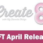 Create8| MFT April release