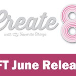 Create8 | MFT June Release