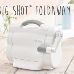 New Sizzix Big Shot foldaway