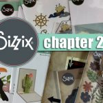 Sizzix chapter 2 release | unboxing